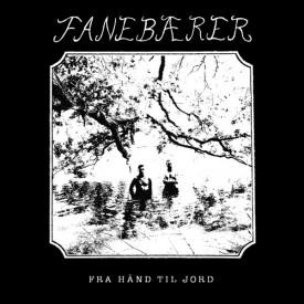 Fanebærer - Fra Hånd Til Jord  LP