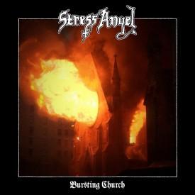 Stress angel - Bursting church LP
